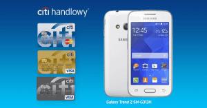 Citibank: Samsung Galaxy Trend 2 SM-G313H za wyrobienie karty kredytowej