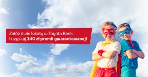140 zł premii Toyota Bank Super Duet
