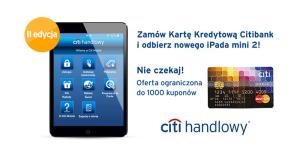 iPad mini 2 za wyrobienie karty kredytowej Citibank (II edycja)