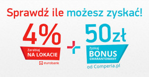 Comperia Bonus: 50 zł za założenie lokaty 4% w Eurobanku!