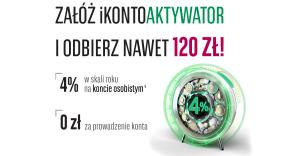 Wraca 120 zł za założenie iKontoaktywatora w drugiej edycji promocji