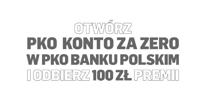 100 zł za założenie Konta za Zero