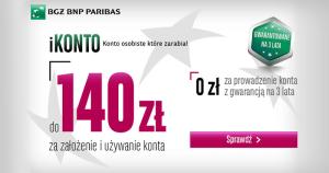 Kolejny raz: 140 zł za otwarcie iKonta w BGŻ BNP Paribas