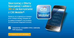 30 zł za logowanie do Citi Mobile dla obecnych klientów Citibanku