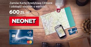 Citibank: Voucher o wartości 600 zł do Neonet za wyrobienie karty Simplicity na grouponie