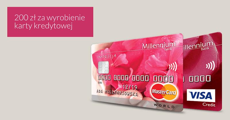 200 zł za wyrobienie karty kredytowej Banku Millennium