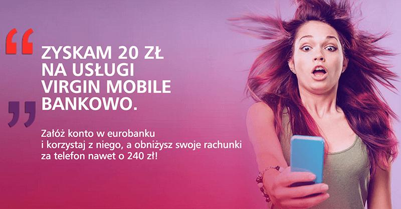 240 zł dla klientów Virgin Mobile od Eurobanku