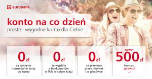 Konto na co dzień: 500 zł bonusu dla nowych klientów Eurobanku