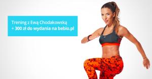 Citibank: darmowy trening z Ewą Chodakowskąoraz bon 300 zł na bebio.pl