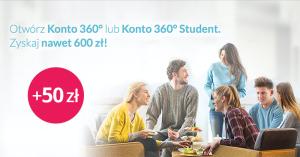 100 zł za założenie Konta 360 + 50 zł w konkursie