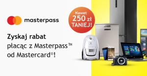 Do 250 zł zniżki w Media Expert za płatność portfelem MasterPass