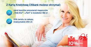 """Darmowa prenumerata magazynów """"Twój Styl"""" i """"Pani"""" oraz 10% zwrotu za wyrobienie karty w Citibanku"""