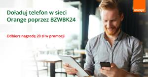 20 zł za doładowanie telefonu w Orange przez BZWBK24