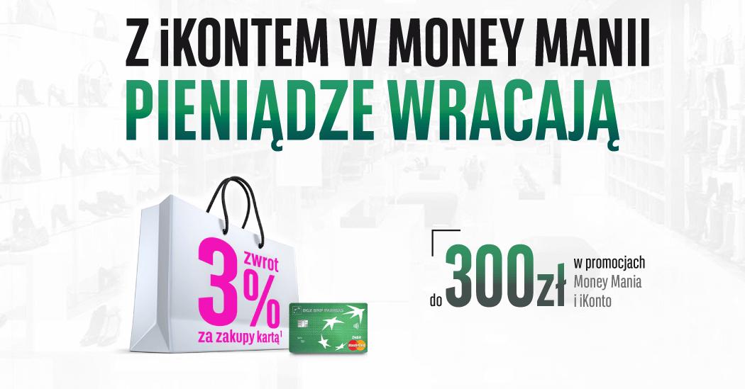 100 zł premii i 200 zł zwrotu za założenie iKonta w Money Manii