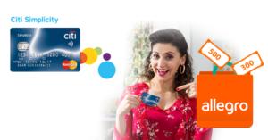 300 lub 500 zł w bonie Allegro za wyrobienie bezpłatnej karty kredytowej Citi Simplicity