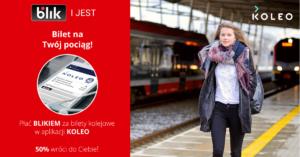 50% zniżki na przejazdy pociągami w aplikacji Koleo i płatności BLIK