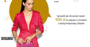 Citibank: 300 zł lub 500 zł do answear.com za wyrobienie darmowej karty Simplicity