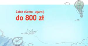Nawet 800 zł za założenie eKonta w promocji Bankier.pl!