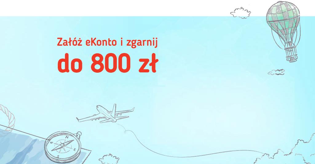Do 800 zł za założenie eKonta
