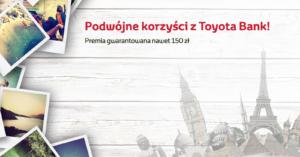 Tylko u nas! 150 zł za założenie lokaty 2,25% na 160 dni w Toyota Banku