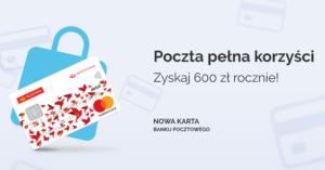 Do 600 zł za aktywne korzystanie z konta w Banku Pocztowym