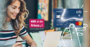 Rabat 400 zł na Frisco.pl za wyrobienie bezpłatnej karty Simplicity