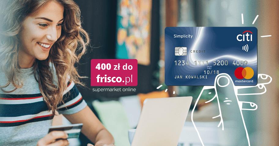 400 zł do Frisco za kartę kredytową Citi Simplicity