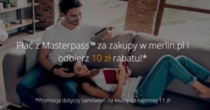 10 zł rabatu na Merlin.pl przy płatności MasterPass (możliwe zakupy za 1 zł!)