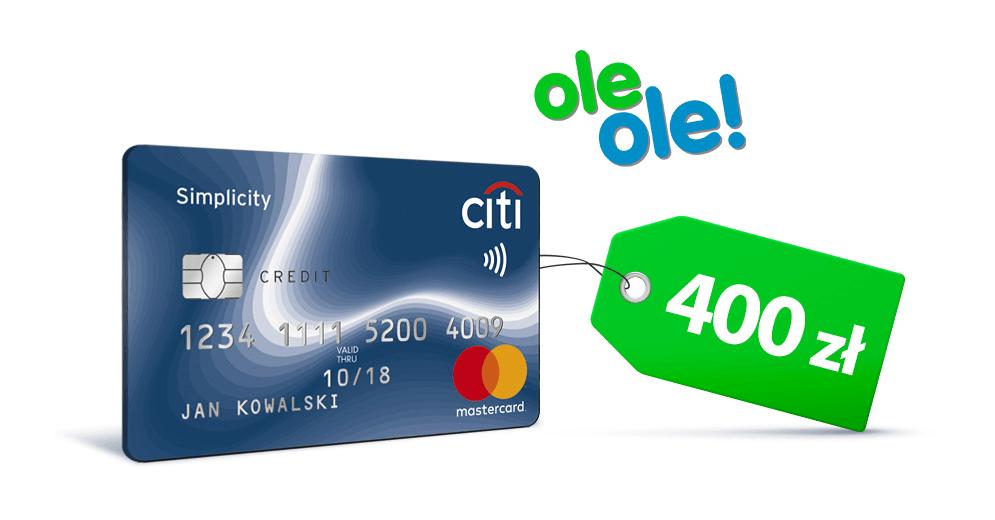 400 zł za wyrobienie karty kredytowej Citi Simplicity do wykorzystania w sklepie OleOle