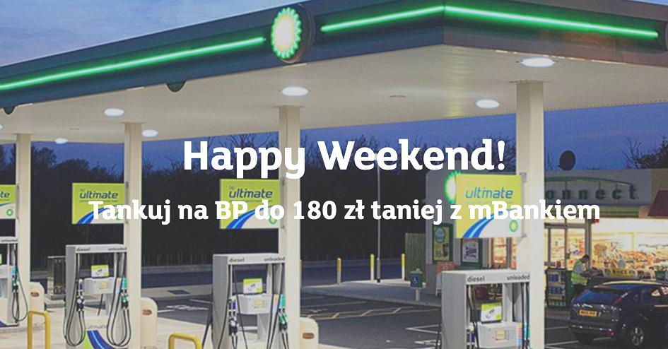 Happy Weekend: 180 zł zniżki na paliwo BP od mBanku