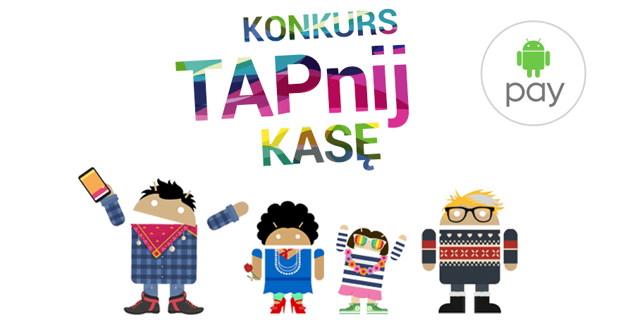 TAPnij KASĘ - wygraj 1000 zł i zdobądź 50 zł na start w promocji Alior Banku i Android Pay