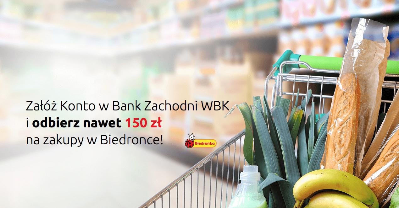 150 zł w bonach Biedronka za założenie Konta Jakie Chcę w Banku Zachodnim WBK