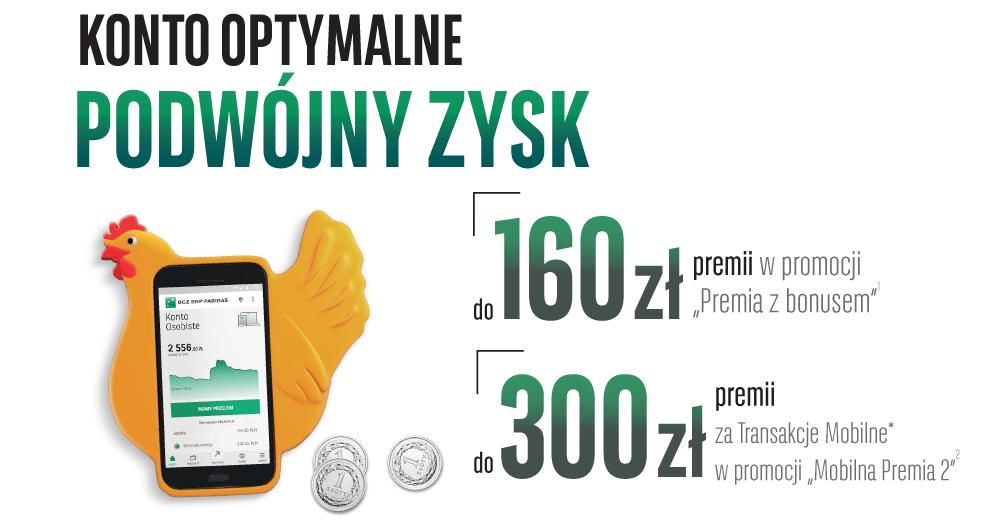 """160 zł za założenie Konta Optymalnego i do 300 zł w promocji """"Mobilna Premia"""" od BGŻ BNP Paribas"""