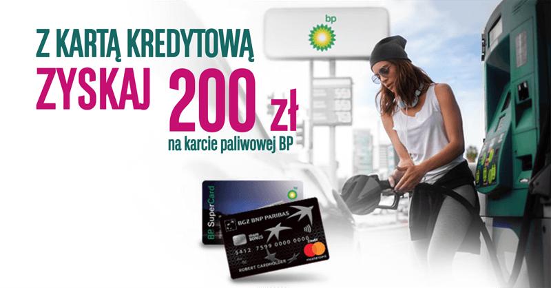 Karta paliwowa BP o wartości 200 zł za wyrobienie karty kredytowej BGŻ BNP Paribas mamBONUS w promocji