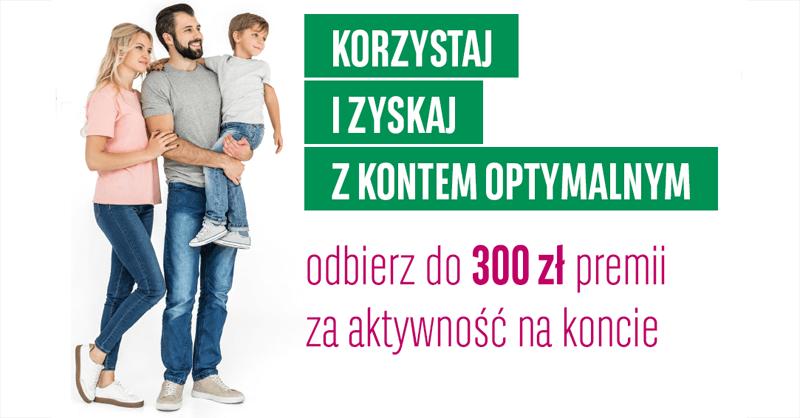 Korzystaj i zyskaj - 300 zł za Konto Optymalne w BGŻ BNP Paribas