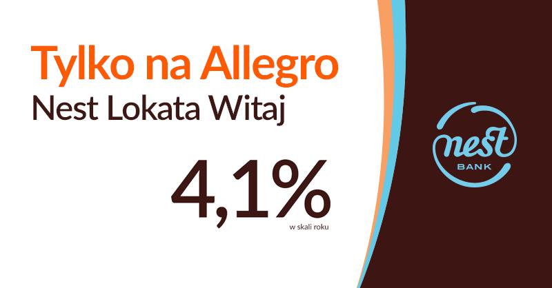4,1% na Nest Lokacie Witaj na Allegro