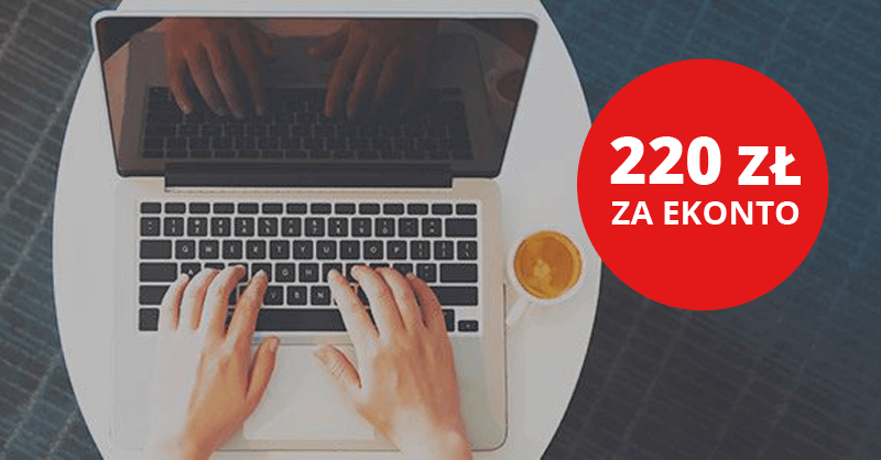 Do 220 zł za założenie eKonta w mBanku!