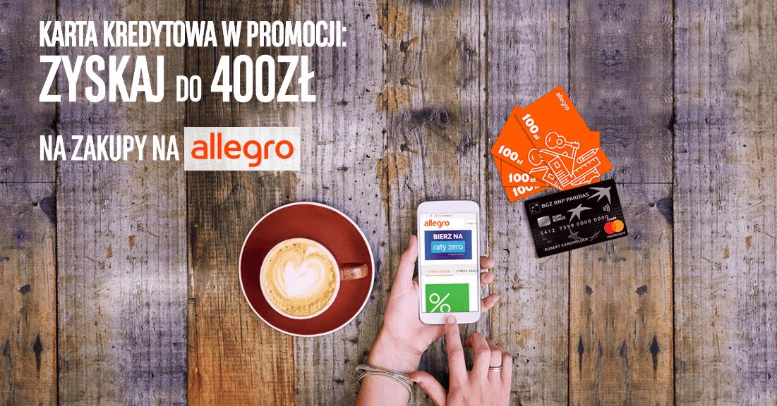 400 zł na Allegro za wyrobienie karty kredytowej BGŻ BNP Paribas
