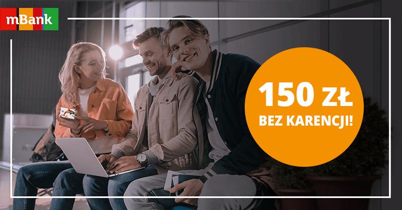 150 zł premii bez karencji w mBanku