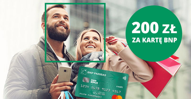 200 zł za kartę kredytową BNP Paribas
