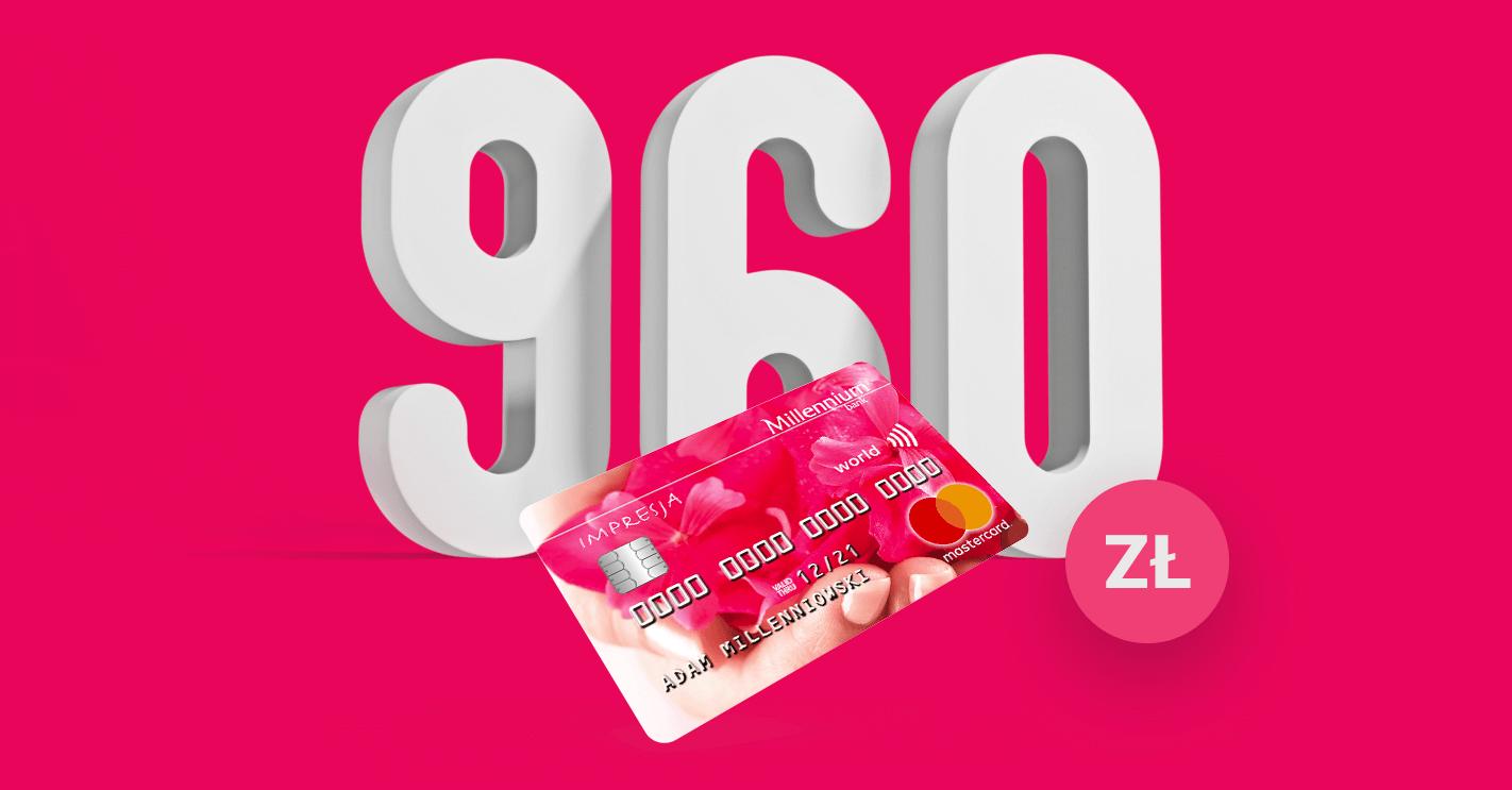 960 zł za kartę kredytową Banku Millennium