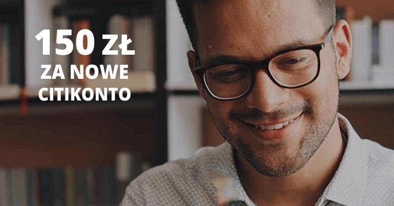 150 zł za założenie CitiKonta w II edycji promocji Citibanku