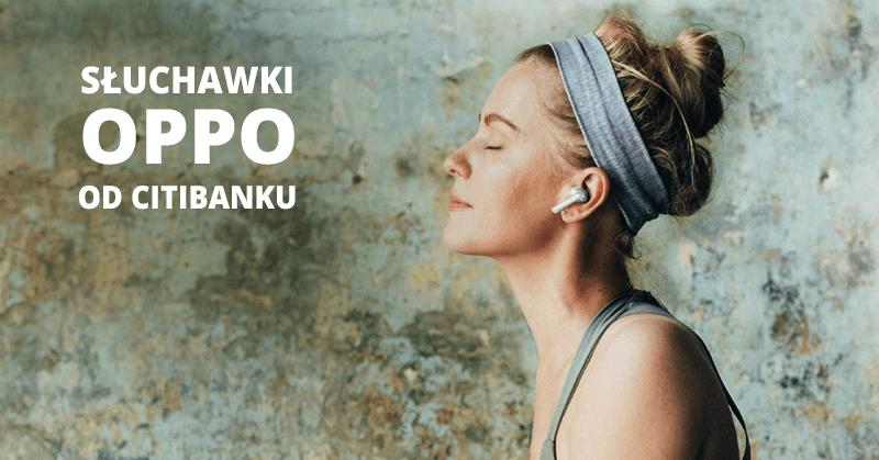 Słuchawki OPPO Enco W31 od Citibanku