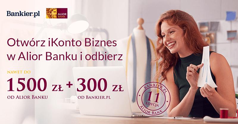 Bardzo łatwe 300 zł za założenie iKonta Biznes i do 1500 zł za aktywność w Alior Banku